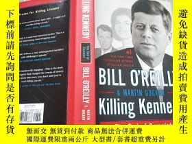 二手書博民逛書店Killing罕見Kennedy:The End of Came