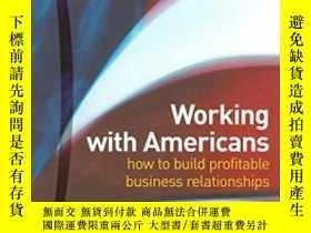 二手書博民逛書店Working罕見With Americans: How To Build Profitable Business