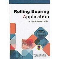 簡體書-十日到貨 R3YY【Rolling Bearing Application】 9787111433101 機械工業出版社...