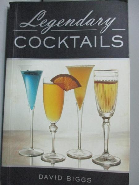 【書寶二手書T2/餐飲_HOD】Legendary Cocktails_Biggs, David