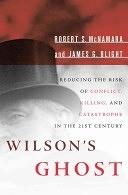 二手書Wilson s Ghost: Reducing the Risk of Conflict, Killing, and Catastrophe in the 21st Century R2Y 1891620894