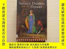 二手書博民逛書店THE罕見SAVAGE DAMSEL AND THE DWARF