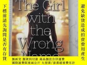二手書博民逛書店The罕見Girl with the Wrong NameY385290 Barnabas Miller So