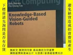 二手書博民逛書店Knowledge-Based罕見vision-Guided R