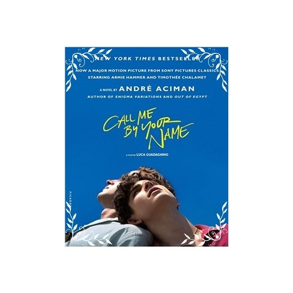 Call Me by Your Name(Movie Tie-in)(美國版)(以你的名字呼喚我)