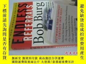 二手書博民逛書店英文原版罕見Endless ReferralsY7215 Bob Burg McGraw-Hill 出版19