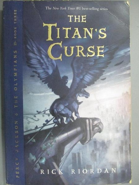 【書寶二手書T2/原文小說_KCZ】The Titan s Curse_Riordan, Rick
