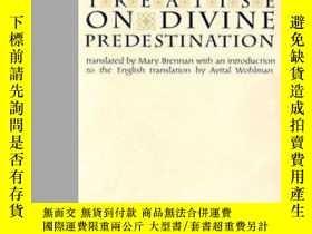 二手書博民逛書店Treatise罕見On Divine Predestinati