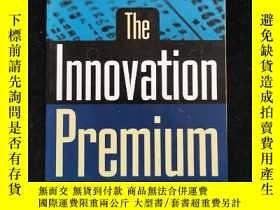 二手書博民逛書店英語外文原版罕見The Innovation Premium16
