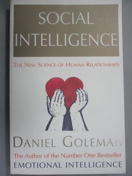 【書寶二手書T7/社會_JHB】Social intelligence :(社會智能)_Daniel Goleman