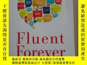 二手書博民逛書店Fluent罕見Forever: How To Learn An
