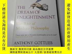 二手書博民逛書店The罕見Dream of Enlightenment:The Rise of Modern Philosophy