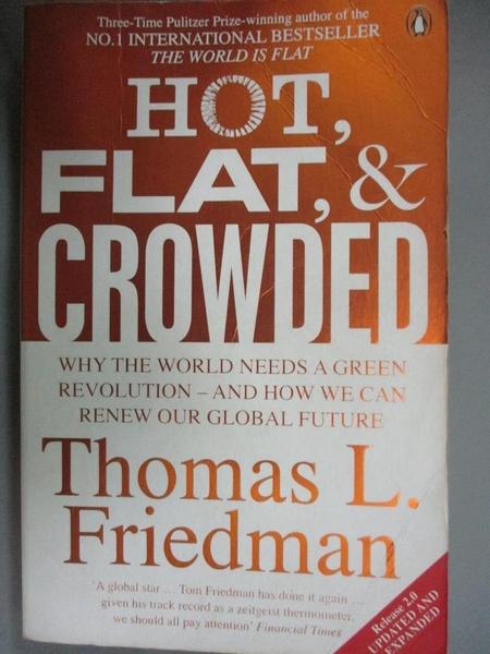 【書寶二手書T8/社會_JOG】Hot, Flat, and Crowded: Why The World Needs