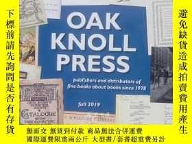 二手書博民逛書店著名書商橡樹丘書店Oak罕見Knoll書店最新書目2019年秋季