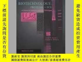 二手書博民逛書店Biotechnology:罕見Proteins to PCR: A Course in Strategies a