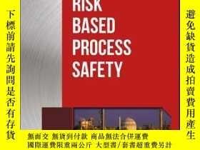 二手書博民逛書店Guidelines罕見for Risk Based Process SafetyY410016 CCPS (