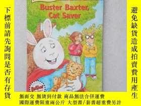 二手書博民逛書店An罕見ARTHUR Chapter Book 19 Bust Baxter Cat Saver(英文原版)Y