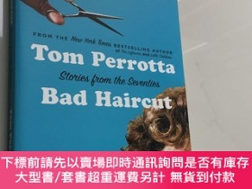 二手書博民逛書店Stories罕見of the Seventies Bad Hair cut by Tom Perrotta 七十