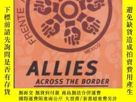二手書博民逛書店Allies罕見Across The Border-越境盟友Y436638 Dale Hathaway Sou