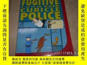 二手書博民逛書店FUGITIVE罕見FROM THE CUBICLE POLIC