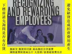 二手書博民逛書店Recognizing罕見and Rewarding EmployeesY290789 R. Brayton