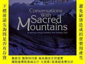 二手書博民逛書店Conversations罕見With Sacred MountainsY364682 Laurence J