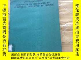 二手書博民逛書店12th罕見international symposium on discharges and electrica