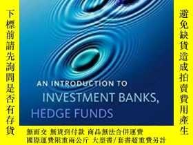 二手書博民逛書店An罕見Introduction To Investment Banks Hedge Funds And Priv