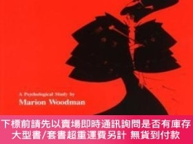 二手書博民逛書店Addiction罕見To PerfectionY255174 Woodman, Marion Bookwor