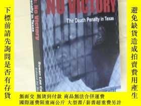 二手書博民逛書店英文原版罕見主編簽贈本 No Justice, No Victory: The Death Penalty in