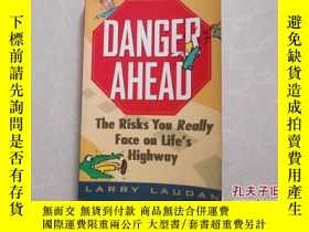 二手書博民逛書店DANGER罕見AHEADY25473 john wiley 出