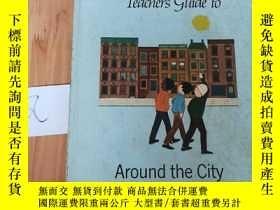 二手書博民逛書店Teacher s罕見Guide to Around the CityY15335