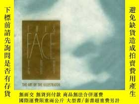 二手書博民逛書店This罕見Face You Got; The Art of t