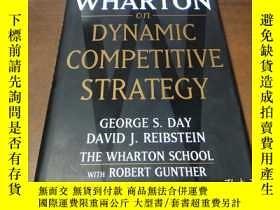二手書博民逛書店Wharton罕見On Dynamic Competitive Strategy沃頓商學院動態競爭戰略研究Y1