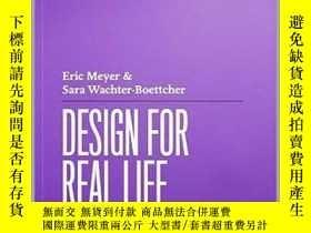 二手書博民逛書店Design罕見For Real LifeY255562 Eric A. Meyer A Book Apart