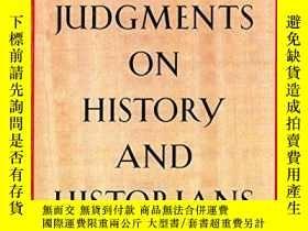 二手書博民逛書店Judgments罕見On History And Historians-對歷史和歷史學家的判斷Y436638