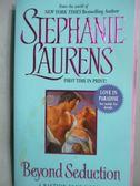 【書寶二手書T6/原文小說_JGJ】Beyond Seduction_Laurens, Stephanie