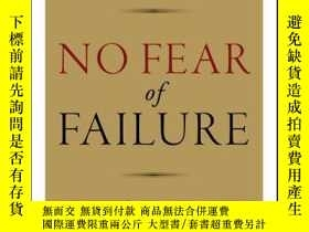 二手書博民逛書店No罕見Fear of Failure: Real Stories of How Leaders Deal wit