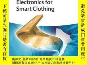 二手書博民逛書店Flexible罕見and Wearable Electronics for Smart ClothingY4
