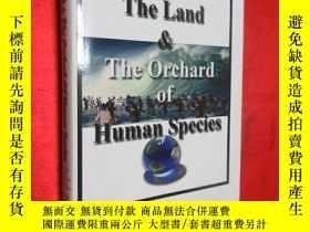 二手書博民逛書店The罕見Land & The Orchard Of Human