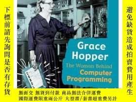二手書博民逛書店Grace罕見Hopper: The Woman Behind