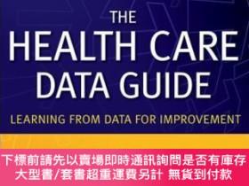 二手書博民逛書店預訂The罕見Health Care Data Guide: Learning From Data For Imp