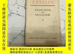 二手書博民逛書店anarchism罕見or socialism? 英文版;無政府