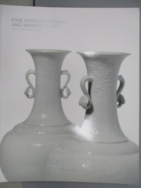 【書寶二手書T7/收藏_XDL】Bonhams_Fine Chinese Ceramics and…Art_2017/1