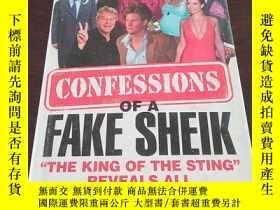 二手書博民逛書店Confessions罕見of a Fake Sheik: Th