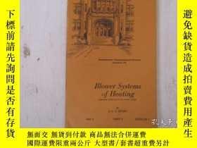 二手書博民逛書店民國:Blower罕見Systems of Heating 【USA】關於房屋建築結構等Y21905