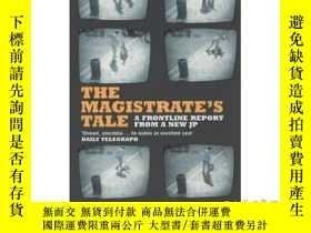 二手書博民逛書店Magistrate's罕見Tale: A Front Report fro...-治安官的故事:來自。