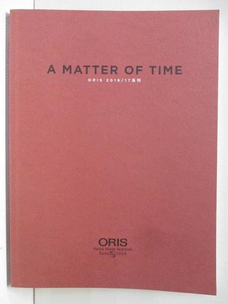 【書寶二手書T9/藝術_DP1】ORIS_A Matter of Time