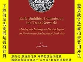 二手書博民逛書店Early罕見Buddhist Transmission And Trade Networks-早期佛教傳播和貿易