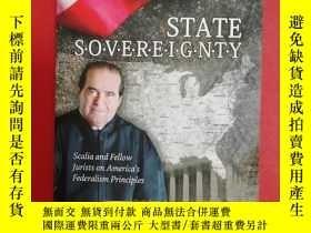 二手書博民逛書店State罕見Sovereignty: Scalia and F